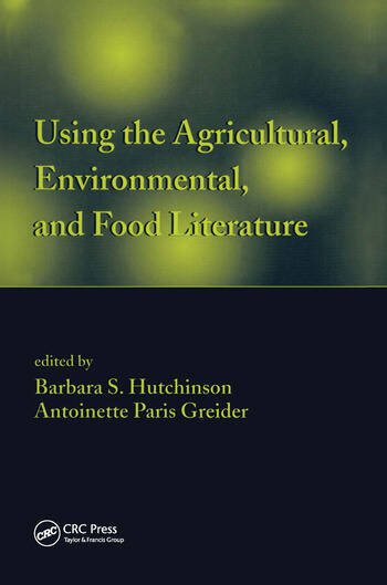 Using the Agricultural, Environmental, and Food Literature book cover