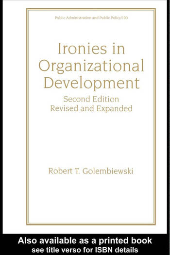 Ironies In Organizational Development Revised And Expanded book cover