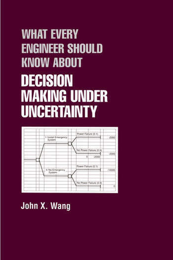 What Every Engineer Should Know About Decision Making Under Uncertainty book cover