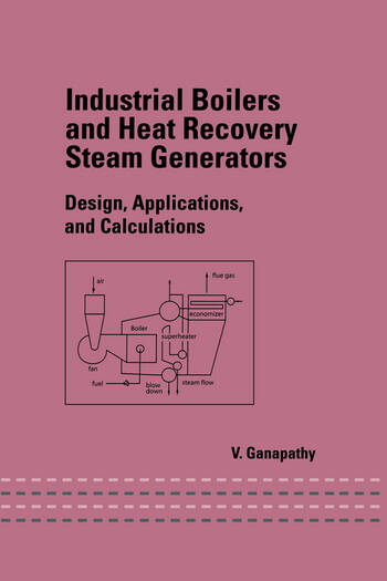 Industrial Boilers and Heat Recovery Steam Generators: Design ...