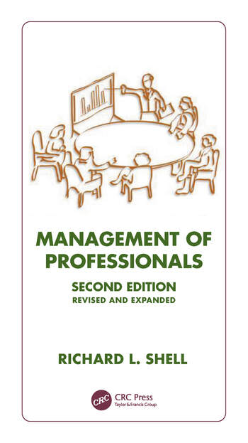 Management Of Professionals, Revised And Expanded book cover
