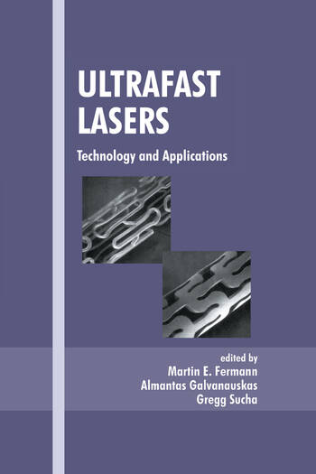 Ultrafast Lasers Technology and Applications book cover