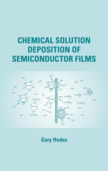 Chemical Solution Deposition Of Semiconductor Films book cover