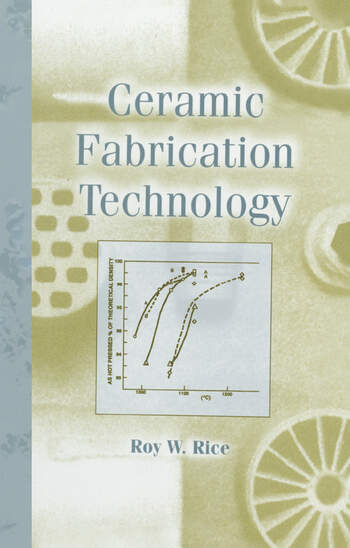 Ceramic Fabrication Technology book cover
