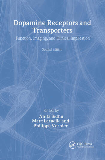 Dopamine Receptors and Transporters Function, Imaging and Clinical Implication, Second Edition book cover