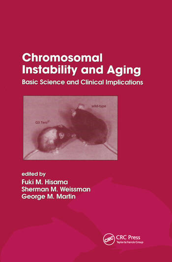 Chromosomal Instability and Aging Basic Science and Clinical Implications book cover