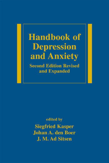 Handbook of Depression and Anxiety A Biological Approach, Second Edition book cover