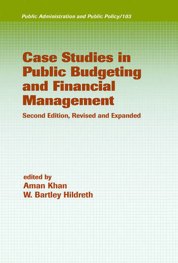 Case Studies in Public Budgeting and Financial Management, Revised and Expanded book cover