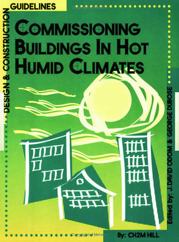 Commissioning Buildings in Hot Humid Climates Design & Construction Guidelines book cover
