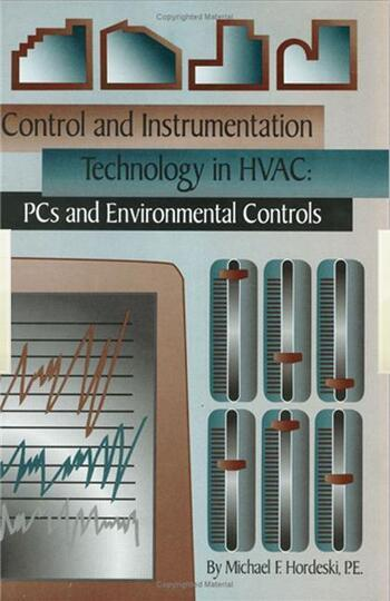 Control & Instrumentation Technology in HVAC PCs & Environmental Controls book cover