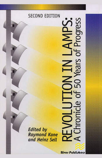 Revolution in Lamps A Chronicle of 50 Years of Progress, Second Edition book cover