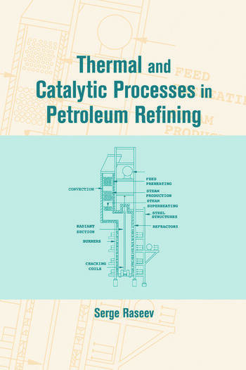 Thermal and Catalytic Processes in Petroleum Refining book cover