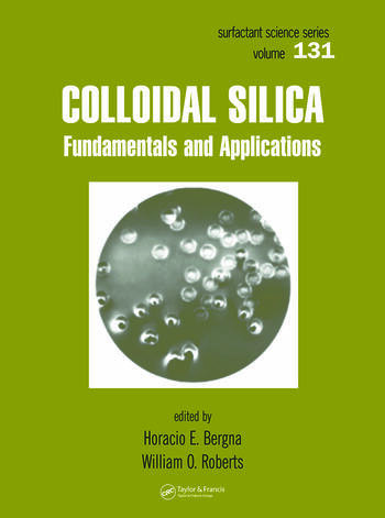 Colloidal Silica Fundamentals and Applications book cover