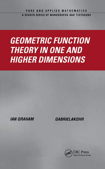 Geometric Function Theory in One and Higher Dimensions book cover