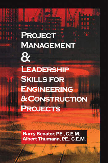 Project Management &Leadership Skills for Engineering & Construction Projects book cover