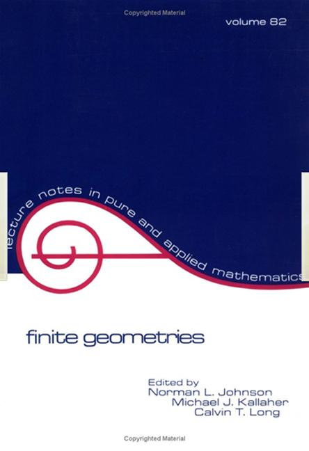 Finite Geometries Proceedings of a Conference in Honor of T.G. Ostrom book cover