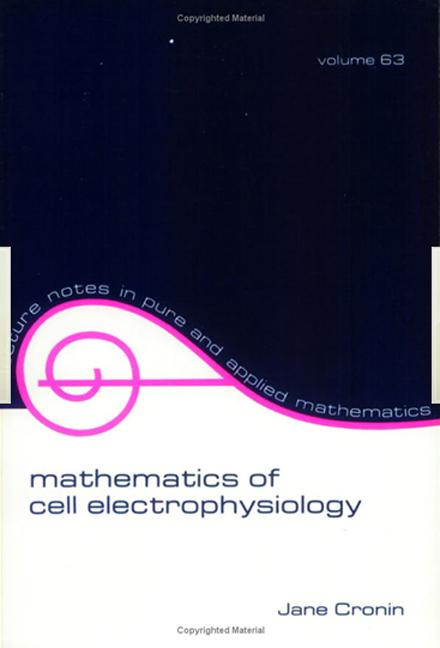 Mathematics of Cell Electrophysiology book cover