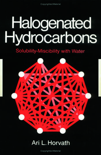 Halogenated Hydrocarbons Solubility-Miscibility with Water book cover