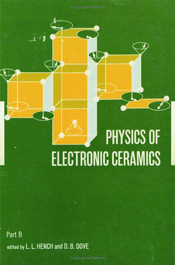 Physics of Electronic Ceramics, (2 Part) book cover