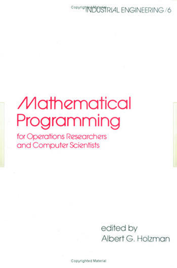 Mathematical Programming for Operations Researchers and Computer Scientists book cover
