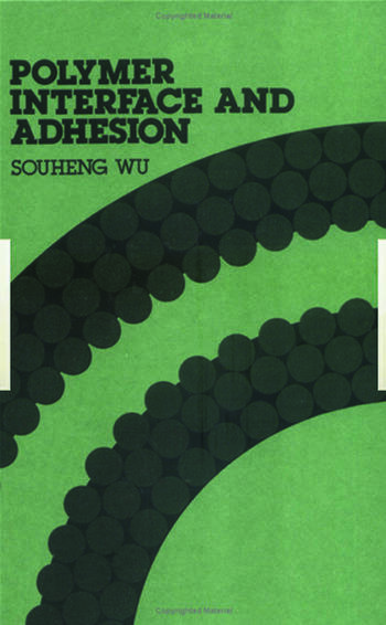 Polymer Interface and Adhesion book cover
