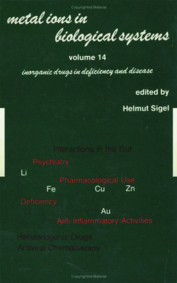 Metal Ions in Biological Systems Volume 14: Inorganic Drugs in Deficiency and Disease book cover