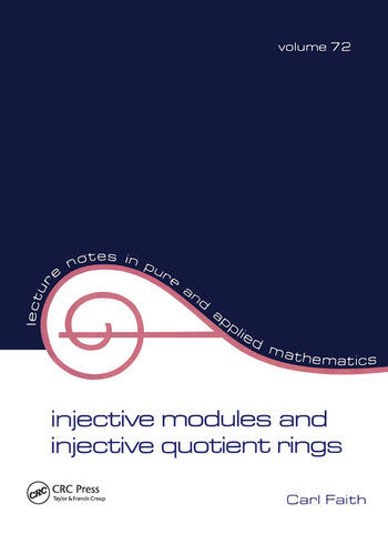 Injective Modules and Injective Quotient Rings book cover
