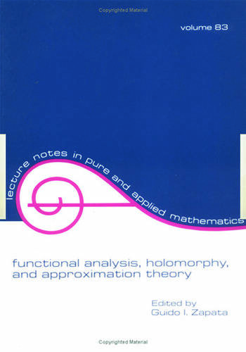 Functional Analysis, Holomorphy, and Approximation Theory book cover