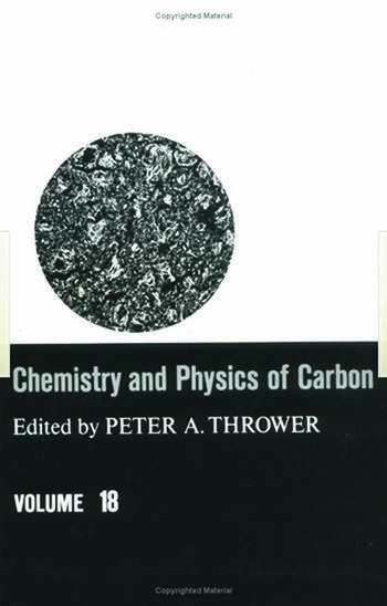 Chemistry & Physics of Carbon Volume 18 book cover