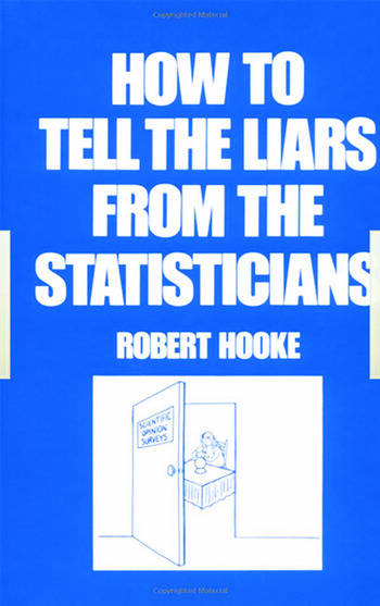 How to Tell the Liars from the Statisticians book cover