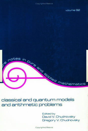 Classical and Quantum Models and Arithmetic Problems book cover