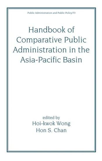 Handbook of Comparative Public Administration in the Asia-Pacific Basin book cover