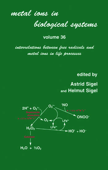 Metal Ions in Biological Systems Volume 36: Interrelations Between Free Radicals and Metal Ions in Life Processes book cover