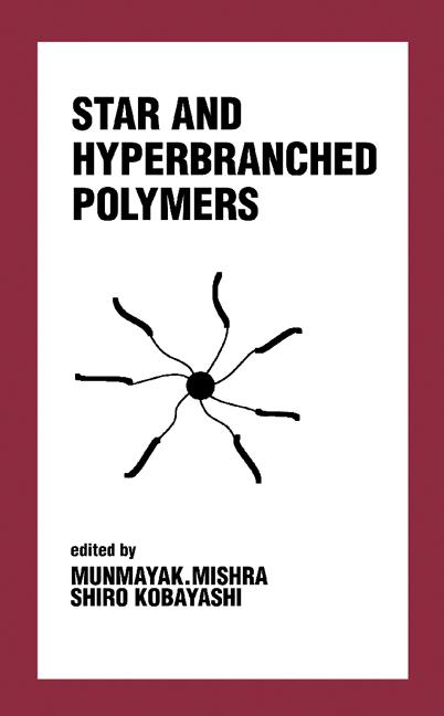 Star and Hyperbranched Polymers book cover