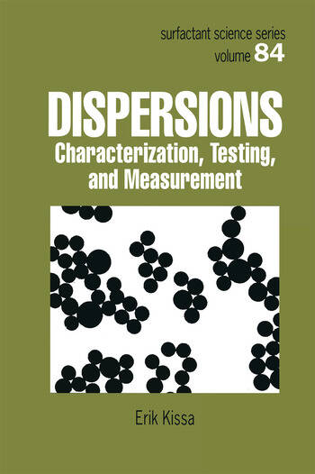 Dispersions Characterization, Testing, and Measurement book cover