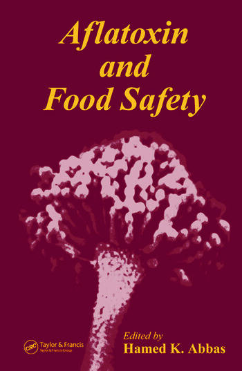 Aflatoxin and Food Safety book cover