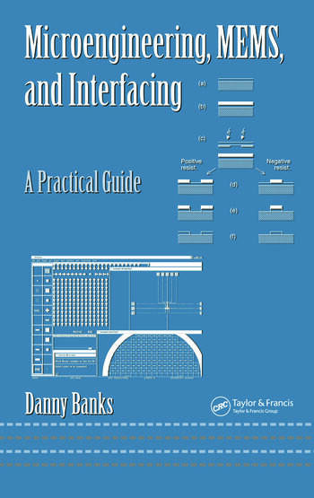 Microengineering, MEMS, and Interfacing A Practical Guide book cover
