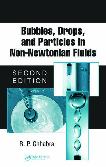 Bubbles, Drops, and Particles in Non-Newtonian Fluids book cover