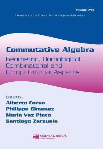 Commutative Algebra Geometric, Homological, Combinatorial and Computational Aspects book cover
