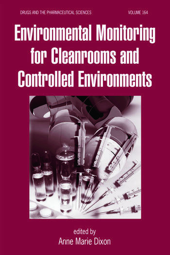 Environmental Monitoring for Cleanrooms and Controlled Environments book cover