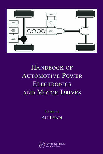 Handbook of Automotive Power Electronics and Motor Drives book cover