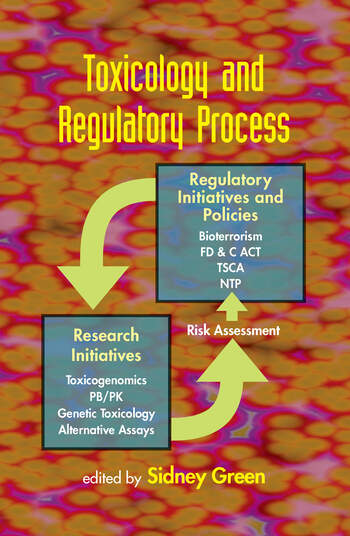 Toxicology and Regulatory Process book cover
