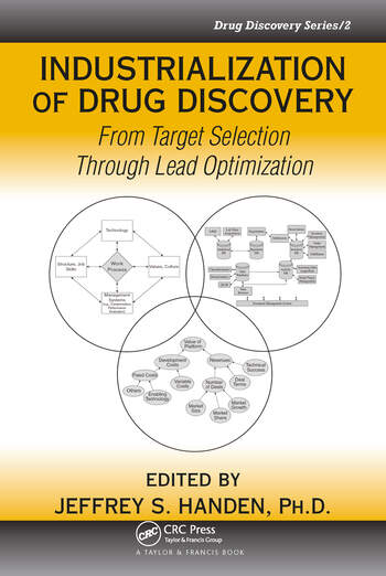 Industrialization of Drug Discovery From Target Selection Through Lead Optimization book cover