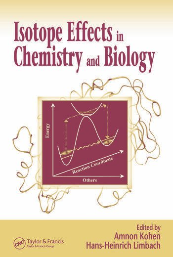 Isotope Effects In Chemistry and Biology book cover