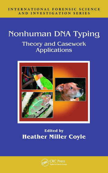 Nonhuman DNA Typing Theory and Casework Applications book cover