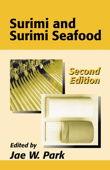 Surimi and Surimi Seafood, Second Edition book cover