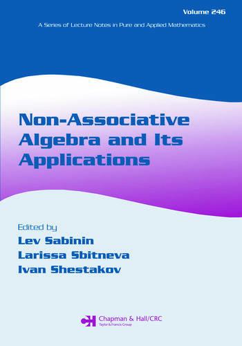 Non-Associative Algebra and Its Applications book cover