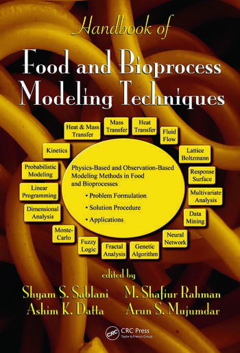 Handbook of Food and Bioprocess Modeling Techniques (Food Science and Technology)