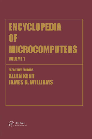Encyclopedia of Microcomputers Volume 1 - Access Methods to Assembly Language and Assemblers book cover