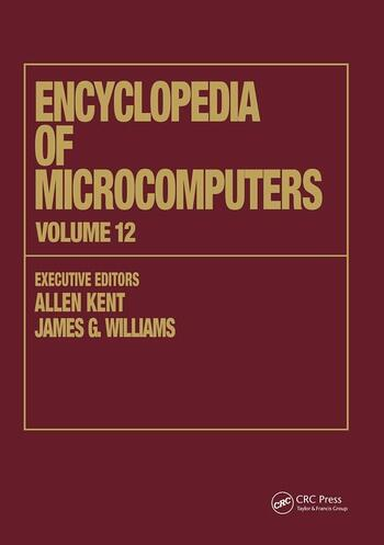 Encyclopedia of Microcomputers Volume 12 - Multistrategy Learning to Operations Research: Microcomputer Applications book cover